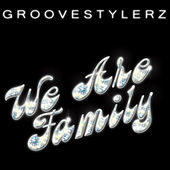 We Are Family by Groovestylerz