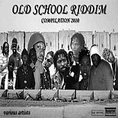 Old School Riddim Compilation by Various Artists