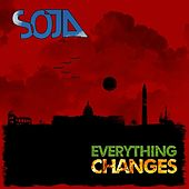 Everything Changes (Deluxe Single) by SOJA