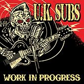 Work In Progress by U.K. Subs