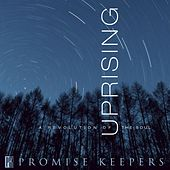 Promise Keepers - Uprising by Various Artists