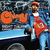 Right Thurr (Karaoke Version) by Chingy