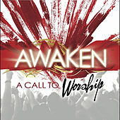 A Call To Worship by Awaken