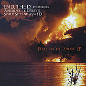 Fires on the Shore by END: The DJ