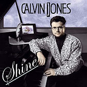 Shine by Calvin Jones
