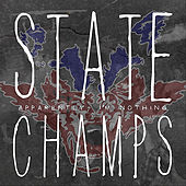 Apparently, I'm Nothing by The State Champs