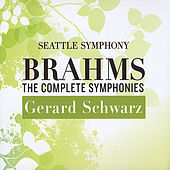 The Complete Brahms Symphonies by Seattle Symphony