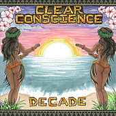 Decade (A Decade of Clear Conscience 2000-2010) by Clear Conscience