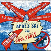 Apres Ski & Cool Party by Various Artists