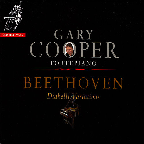 Beethoven: Diabelli Variations by Gary Cooper