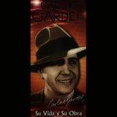 Su Vida y Su Obra by Carlos Gardel