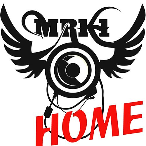 Home by MRK 1