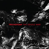 The Gentle War by Trichotomy