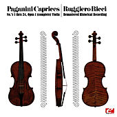 Paganini: 24 Caprices for solo violin, Op.1 (Remastered Historical Recording) by Ruggiero Ricci