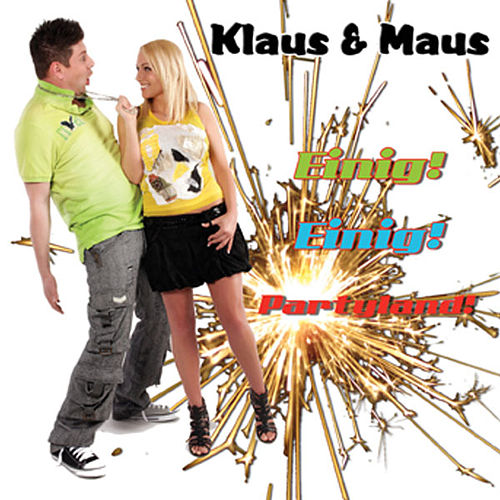 Einig Einig Partyland by Klaus & Klaus
