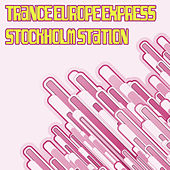 Trance Europe Express - Stockholm Station by Various Artists