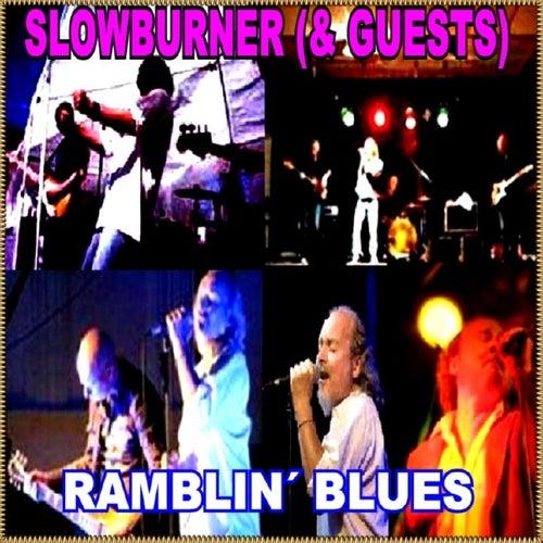 Slowburner & Guests - Ramblin' Blues by Various Artists