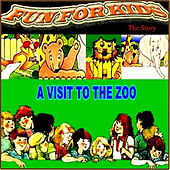 A Visit to the Zoo (The Story) by Fun For Kids
