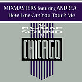 How Long Can U Touch Me by The Mixmasters