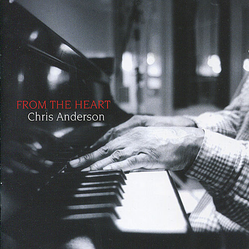 From the Heart by Chris Anderson (Jazz)