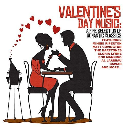 Valentine's Day Music: A Fine Selection Of Romantic Classics by Various Artists