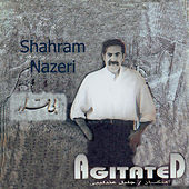 Bi Gharar(Agitated) by Shahram Nazeri