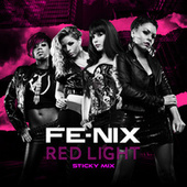 Red Light (Sticky Mix) by Fenix