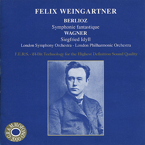 Berlioz: Symphonie Fantastique - Wagner: Siegfried Idyll by Various Artists