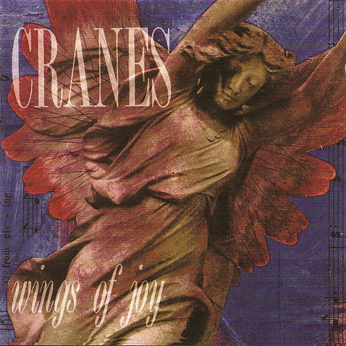 Wings Of Joy (Expanded Edition) by Cranes