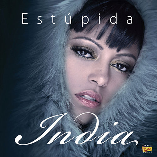 Estúpida by India