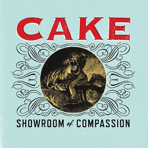 Showroom Of Compassion by Cake