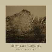 Lost Channels - The Collector's Edition by Great Lake Swimmers