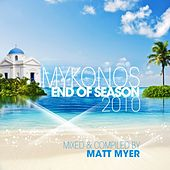 Mykonos (End of Season Compiled By Matt Myer) by Various Artists