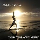Sunset Yoga by Yoga Workout Music
