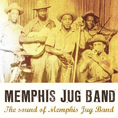 The Sound of Memphis Jug Band by Memphis Jug Band