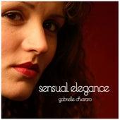 Sensual Elegance by Gabrielle Chiararo