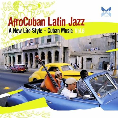 AfroCuban Latin Jazz, Vol. 6 by Various Artists