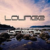 Lounge Break by Various Artists
