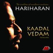 Kaadhal Vedham by Hariharan