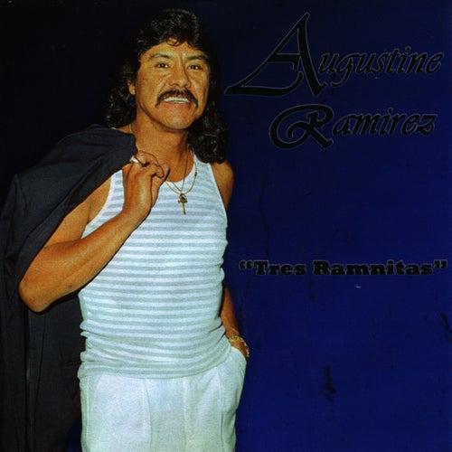 Tres Ramnitas by Augustine Ramirez