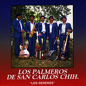 Los Sereros by Los Palmeros de San Carlos