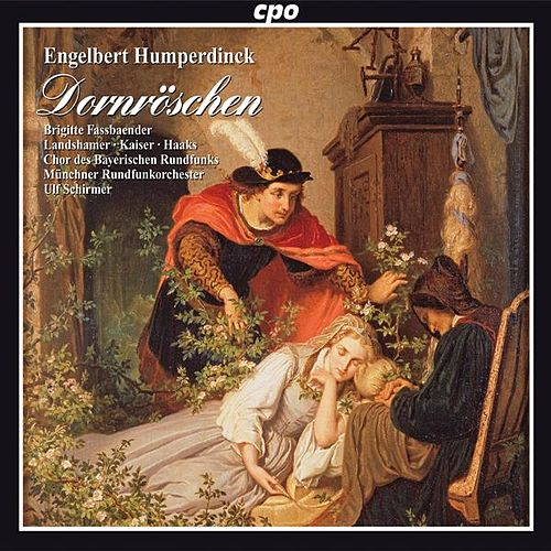 Humperdinck: Dornroschen by Various Artists