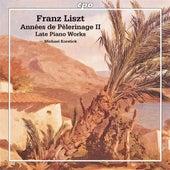 Liszt: Années de Pèlerinage II  - Late Piano Works by Michael Korstick