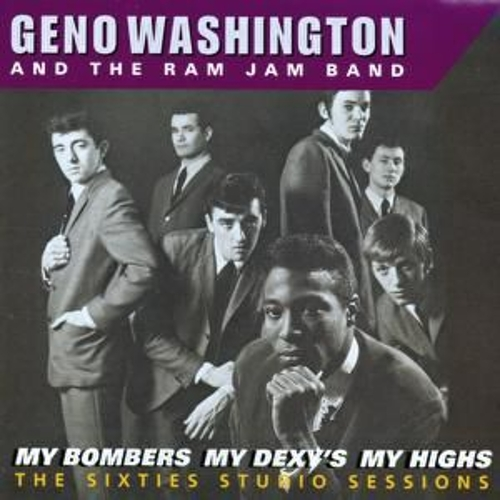 My Bombers, My Dexys, My Highs - The Sixties Studio Sessions by Geno Washington