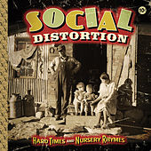 Hard Times And Nursery Rhymes von Social Distortion