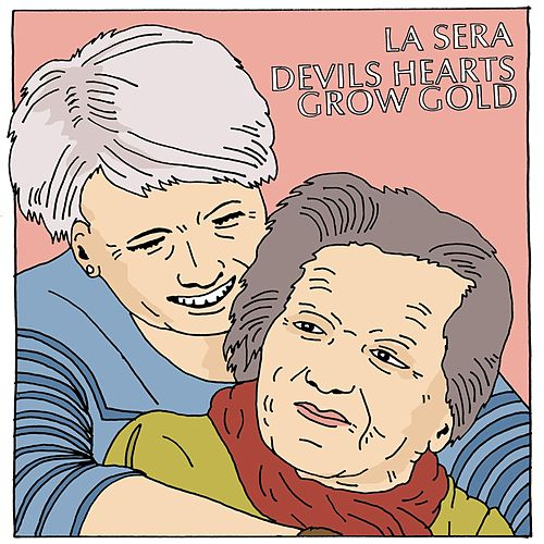 Devils Hearts Grow Gold b/w Dedicated To The One I Love by La Sera
