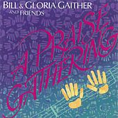 A Praise Gathering by Bill & Gloria Gaither