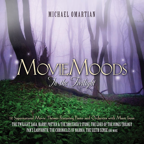 Movie Moods: In the Twilight - 12 Supernatural Movie Themes Featuring Piano And Orchestra by Michael Omartian