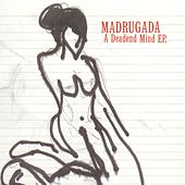 A Deadend Mind by Madrugada