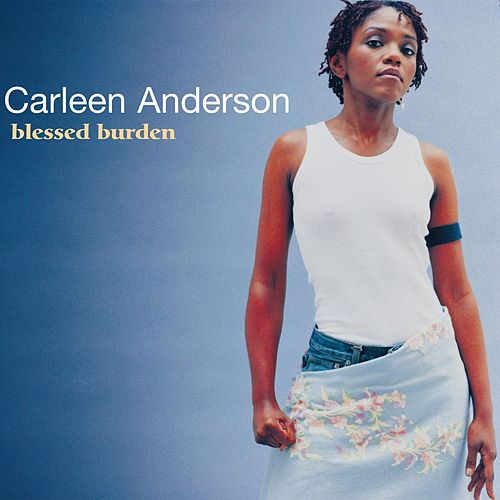Blessed Burden by Carleen Anderson